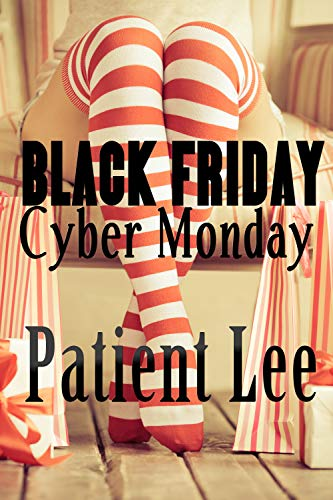 Black Friday/Cyber Monday (English Edition) eBook: Patient Lee ...