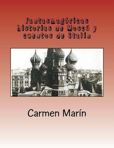 Fantasmagóricas historias de Moscú y cuentos de Stalin