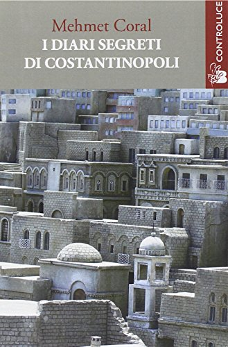 I diari segreti di Costantinopoli PDF Download