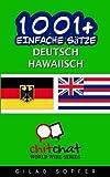 1001+ Einfache Sätze Deutsch - hawaiisch