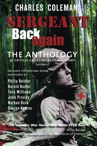 Sergeant Back Again: The Anthology: Of Clinical and Critical Commentary Volume 1 by Charles Coleman (2011-04-05)