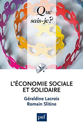 L'économie sociale et solidaire / Géraldine Lacroix et Romain Slitine.- Paris : puf , DL 2016, cop. 2016