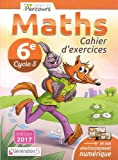 Cahier d'Exercices Iparcours Maths Cycle 3 - 6e (2017)