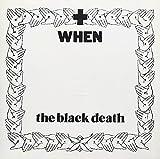 Songtexte von When - The Black Death