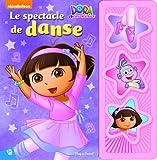 Dora l'exploratrice : Le spectacle de danse