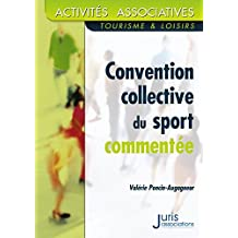 Convention collective nationale du sport commenté - 1ère éd.: Activités associatives