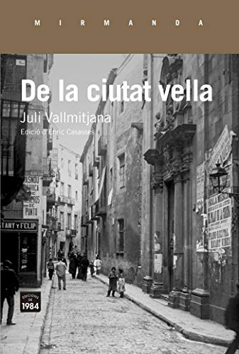 De La Ciutat Vella (Mirmanda) por Juli Vallmitjana i Colominas