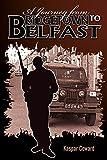 A Journey from Bridgetown to Belfast by Kaspar Coward (11-Jan-2012) Paperback