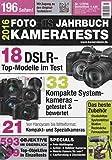 FOTO HITS Jahrbuch 2016 Kameratests: 18 DSLR- Top-Modelle - 33 kompakte Systemkameras - 593 Objektive im Überblick 39 Top-Objektive - Foto-Multikopter - Action- & Outdoor-Kameras