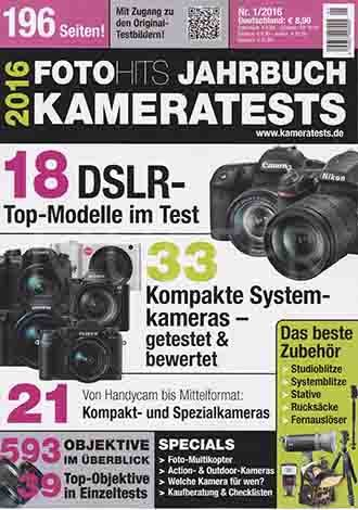Foto Hits Jahrbuch 2016 Kameratests: 18 DSLR- Top-Modelle - 33 Kompakte Systemkameras - 593 Objektive Im Überblick