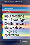 Containing a summary of several recent results on Markov-based input modeling in a coherent notation, this book introduces and compares algorithms for parameter fitting and gives an overview of available software tools in the area. Due to progress...