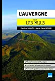 L'Auvergne pour les Nuls poche (French Edition)