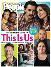 PEOPLE The Complete Guide to This Is Us