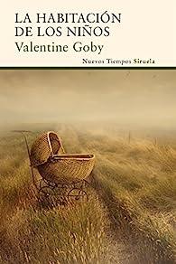 La habitación de los niños par Valentine Goby