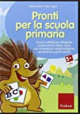 Pronti per la scuola primaria. Giochi e attività per sviluppare la percezione uditiva, visiva e le competenze metafonologiche, semantiche e grafomotorie. CD-ROM