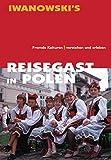 Reisegast in Polen: Fremde Kulturen verstehen und erleben