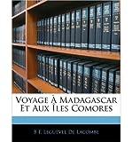 Voyage a Madagascar Et Aux Iles Comores (Paperback)(French) - Common