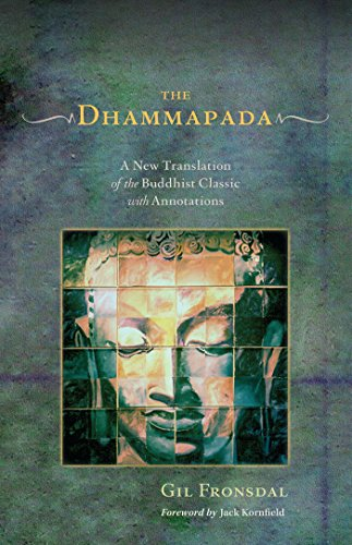 Amazon.fr - The Dhammapada: A New Translation of the Buddhist Classic with Annotations - Gil