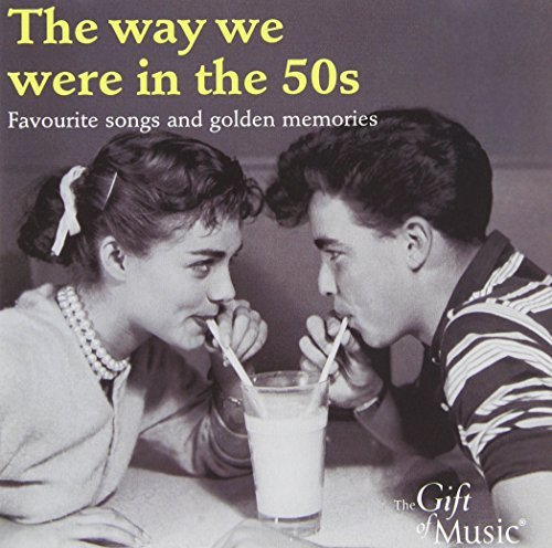 The Way We Were in the 50s: Favourite Songs and Golden Memories by Nat King Cole
