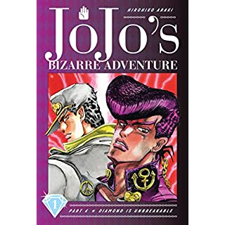 JoJo's Bizarre Adventure: Part 4 -- Diamond is Unbreakable, Vol. 1 (JoJo's Bizarre Adventure Part 2, 3 & 4, Band 1)