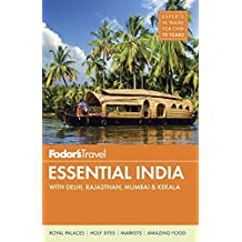 Fodor's Essential India: with Delhi, Rajasthan, Mumbai & Kerala (Full-color Travel Guide, Band 3)