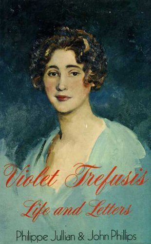 Violet Trefusis: Life and Letters by Philippe Jullian (1976-10-06)