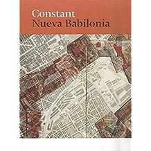 Constant. Nueva Babilonia