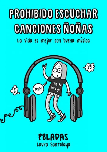 Prohibido escuchar canciones ñoñas (Ilustración)