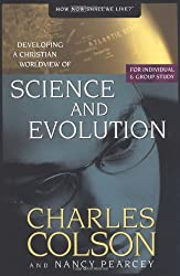 Science and Evolution (Developing a Christian Worldview)