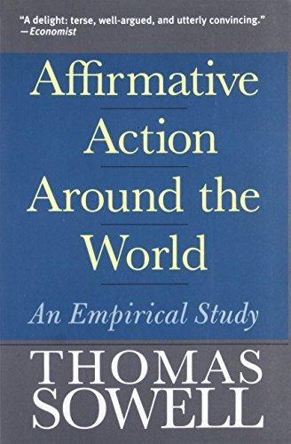 Affirmative Action Around the World: An Empirical Study (Yale Nota Bene) por Thomas Sowell