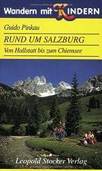 Wandern mit Kindern - Rund um Salzburg: Von Hallstatt bis zum Chiemsee