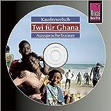 Reise Know-How Kauderwelsch AusspracheTrainer Twi für Ghana (Audio-CD): Kauderwelsch-CD -