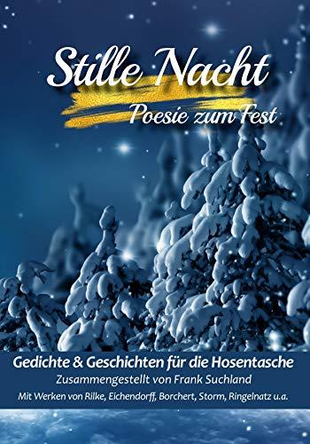 Stille Nacht: Poesie zum Fest (Gedichte für die Hosentasche - Band 6)