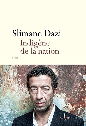 Indigène de la nation (NON FICTION)