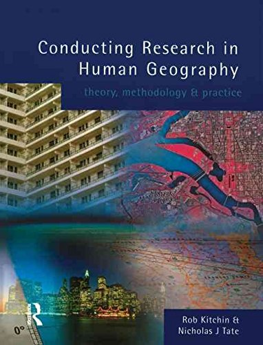 [Conducting Research in Human Geography: Theory, Methodology and Practice] (By: Rob Kitchin) [published: October, 1999]