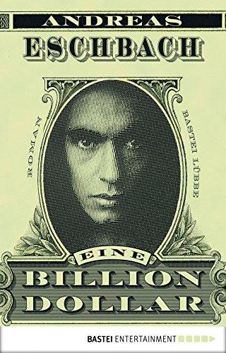 eine-billion-dollar-roman-allgemeine-reihe-bastei-lubbe-taschenbucher