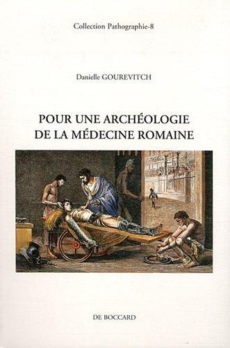 Pour une archéologie de la médecine romaine