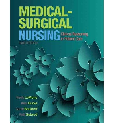 [ Medical-Surgical Nursing: Clinical Reasoning in Patient Care (Revised) LeMone, Priscilla ( Author ) ] { Hardcover } 2014