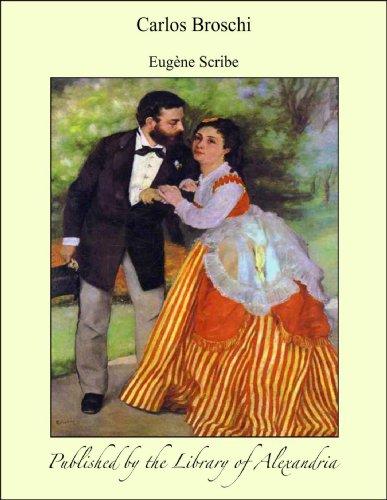 Carlos Broschi por Eugène Scribe