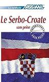 Le Serbo-Croate sans Peine ; Livre