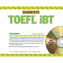 Barron's TOEFL iBT Audio Compact Disc Package, 14th Edition by Sharpe Ph.D., Pamela (2013) Audio CD