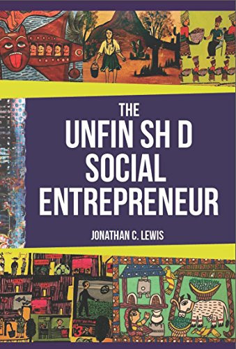 The Unfinished Social Entrepreneur (English Edition)