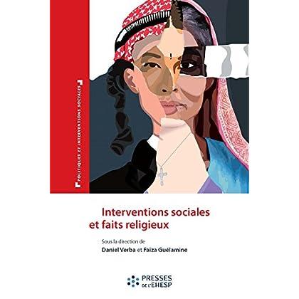 Interventions sociales et faits religieux - Le paradoxe des logiques identitaires (Politiques et interventions sociales)