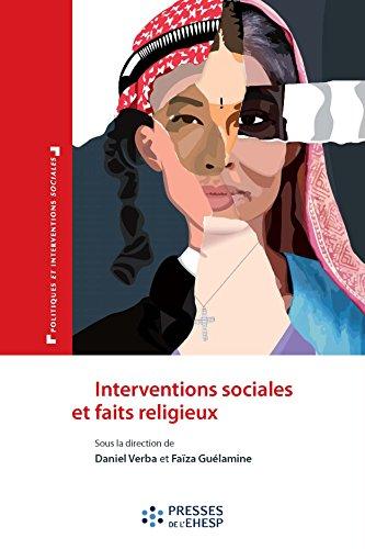 Interventions sociales et faits religieux - Le paradoxe des logiques identitaires