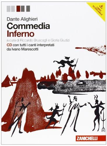 Commedia. Inferno. Con espansione online. Con CD audio. Per le Scuole superiori: 1