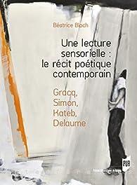Une lecture sensorielle par Béatrice Bloch