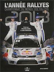 L'année des rallyes : 2013-2014