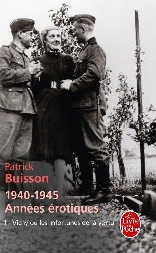 vichy-ou-les-infortunes-de-la-vertu-1940-1945-annes-rotiques-tome-1