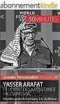Yasser Arafat et l'esprit de la r�sis...