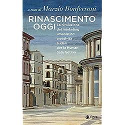 """51RkVHNNUML. AC UL250 SR250,250  - Il libro """"Rinascimento Oggi"""" a cura di Marzio Bonferroni, per una visione umanistica dell'impresa"""